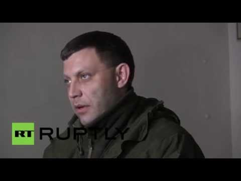 Ukraine: 'No need for peace talks, we're on the offensive' - Zakharchenko