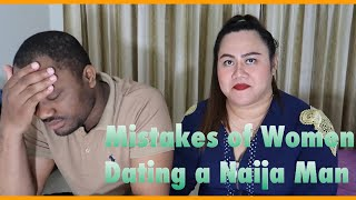 Common Mistakes of Women Dating a Nigerian Man