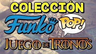 Colección FUNKO POP Juego de Tronos - COLLECTION