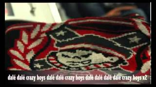 "Nouveau Chant Ultras Crazy Boys 2006 ""Courage"""