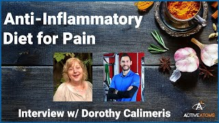 The anti-inflammatory diet interview with Dorothy Calimeras