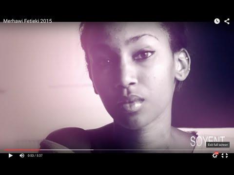 Merhawi Sibhateab - Fetieki Eritrean Music  2015