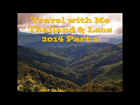 Thailand Laos Travel with Me