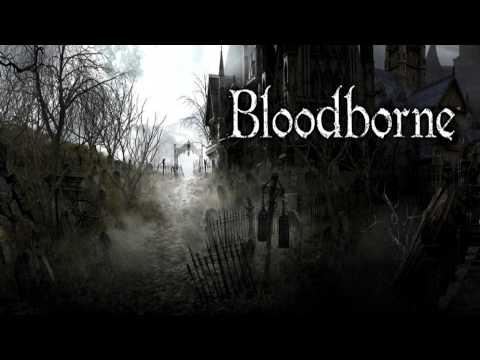 Bloodborne Soundtrack OST - Main Theme