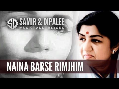 Song: Naina Barse Rimjhim by Singer SAMIR DATE