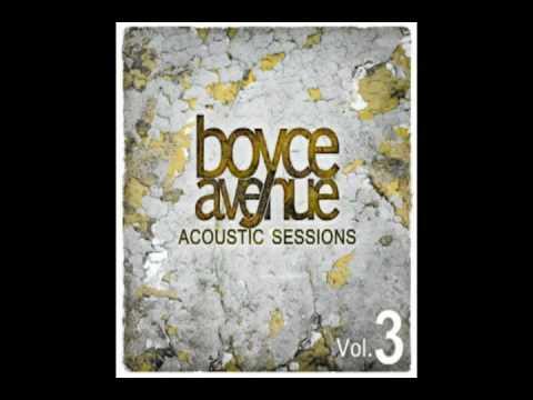 Boyce Avenue - How Far Weve Come
