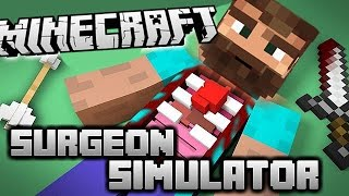 NEREDE BU KALP?! - Minecraft Surgeon Simulator