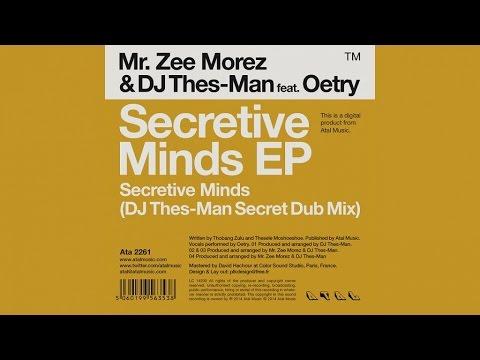 Mr. Zee Morez, DJ Thes-Man Ft. Oetry - Secretive Minds (DJ Thes-Man Secret Dub Mix)