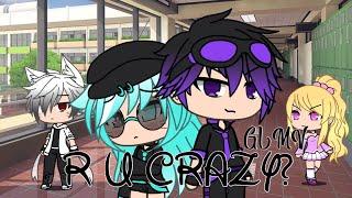 R U CRAZY? | GLMV (FLASH WARNING)