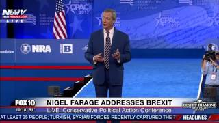 WATCH: British Political Leader Nigel Farage Speaks About Brexit @ CPAC 2017