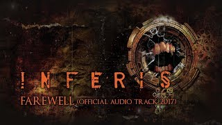 INFERIS -  Farewell (audio)