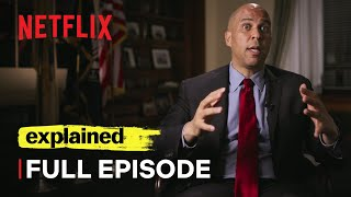 Explained | Racial Wealth Gap | FULL EPISODE | Netflix