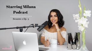 Bella Thorne, Cuba Gooding JR + More | STARRING MILANA PODCAST