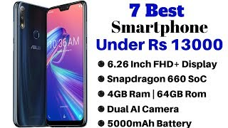 7 Best Smartphones Under Rs 13000 In India | January 2019