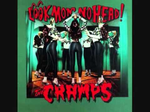 Cramps - Bend Over, I