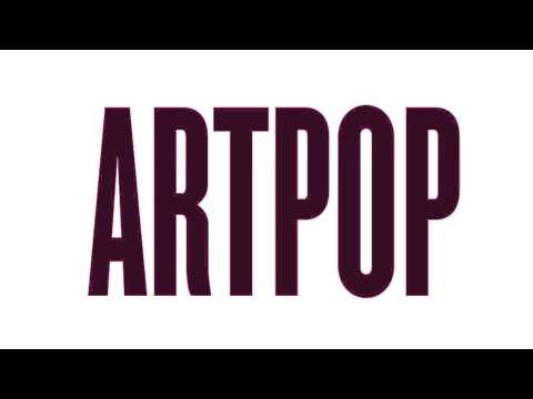 """ARTPOP"" Snippet - Lady Gaga - ARTPOP Available November 11"