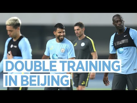 DOUBLE TRAINING IN BEIJING!   Manchester City Pre-Season 2016/17