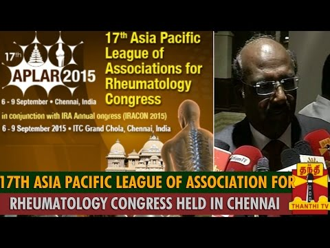 17th Asia Pacific League of Associations for Rheumatology Congress Held in Chennai