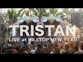 Tristan Live HillTop NewYear GOA 2018 JAN 01 07 00 08 30 mp3