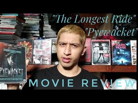 """Pyewacket"" (2017), ""The Longest Ride"" (2015) (Movie Review/ With Spoilers)"
