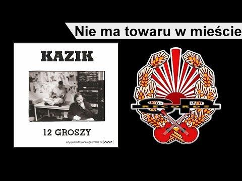 KAZIK - Nie Ma Towaru W Mieście [OFFICIAL AUDIO]