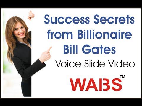 Learn Secret of Success from Billionaire Bill Gates