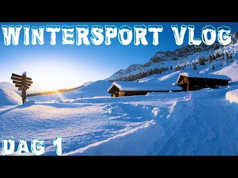 Wintersport Vlog - Dag 1