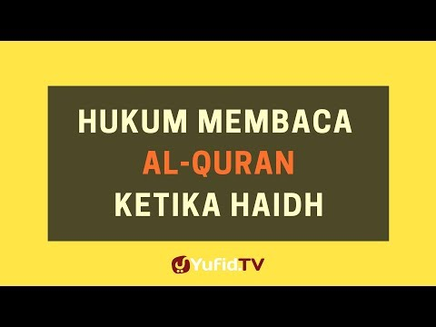 Hukum Membaca Al Quran Ketika Haidh – Poster Dakwah Yufid TV