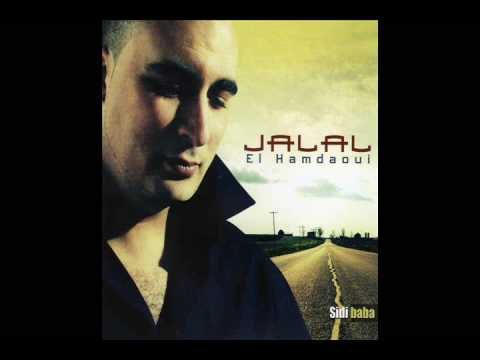 Jalal El Hamdaoui (Feat. Samira) - Ana Galbi Brak