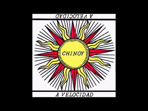 Chinoy - A Velocidad (Nuevo)
