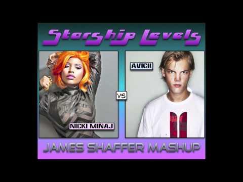 Nicki Minaj vs Avicii - Starship Levels (James Shaffer Mashup)