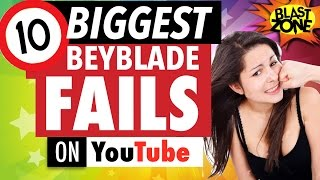10 Biggest Beyblade Fails on Youtube! Epic Fail compilation of Beyblade Burst, MFB & BeybladeGeeks!