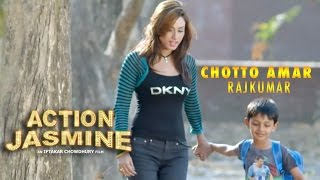 Chotto Amar Rajkumar - Kheya | Action Jasmine (2015) | Video Song | Bobby | Tahsin