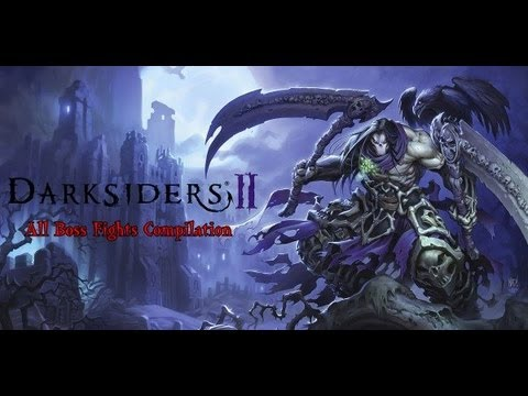 Darksiders 2 All 23 Boss Fights Compilation HD