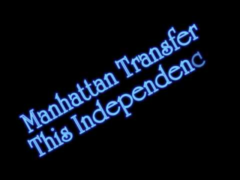 Manhattan Transfer - This Independence