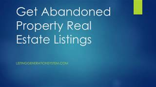 Get Abandoned Property Real Estate Listings