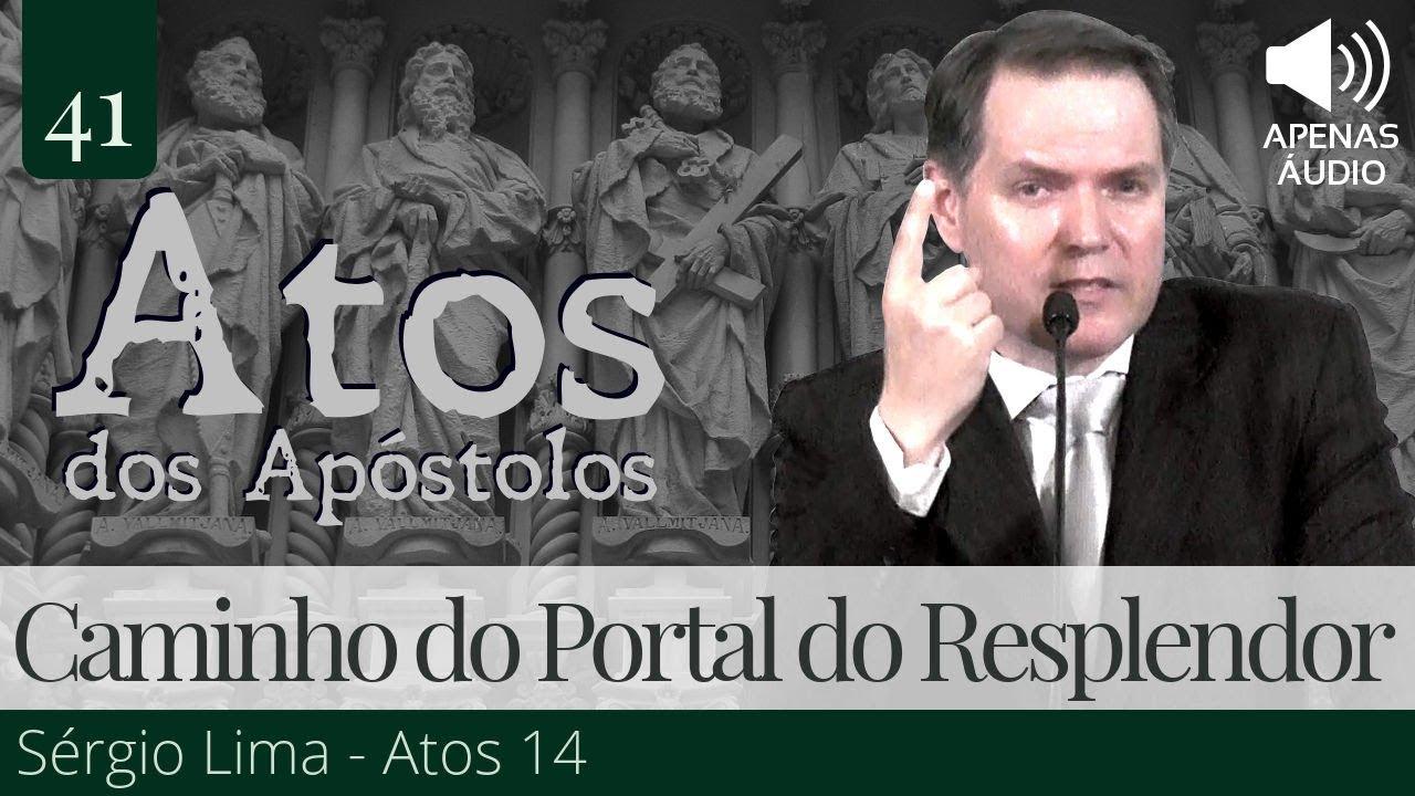 41. O Caminho do Portal do Resplendor - Sérgio Lima (Apenas Áudio)