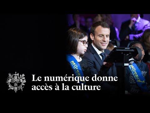 Le numérique donne accès à la culture | Emmanuel Macron