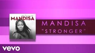 Mandisa Stronger Official Audio
