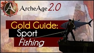Archeage 2.0 - Gold Guide: Sport Fishing
