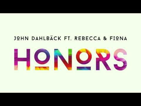 John Dahlbäck feat. Rebecca & Fiona - Honors (Cover Art)