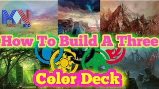 How to Make a Three Color Deck
