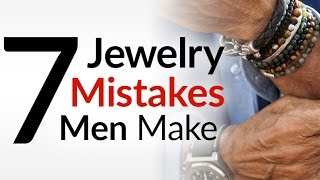 7 Jewelry Mistakes Men Make   Accessories For Guys   Masculine Bracelets & Jewelry Tips Video