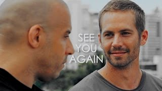 Brian & Dom   See You Again, Brother [Paul Walker Tribute]
