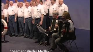 Shanty Chor Bremerhaven - Seemannslieder Medley -Shanty Medley
