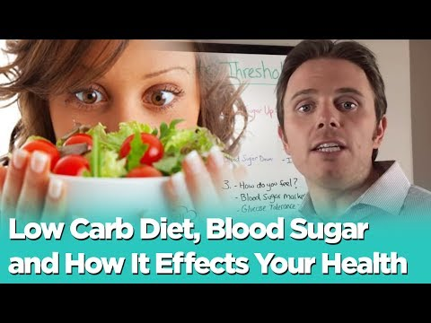 Low Carb Diet, Blood Sugar and How it Effects your Health