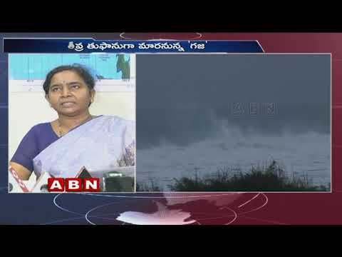 Cyclone Gaja to strike Tamil Nadu with flooding | ABN Telugu