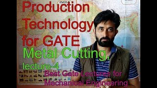 GATE- PRODUCTION TECHNOLOGY (LECTURE-4)- CHIP THICKNESS RATIO , SHEAR ANGLE