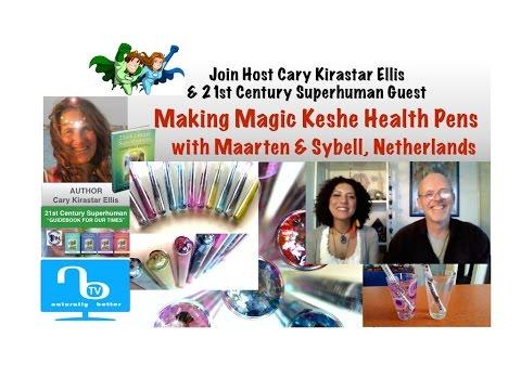 Making Keshe Health Pens - Maarten-Sybell Netherlands - 21st Century Superhuman Show