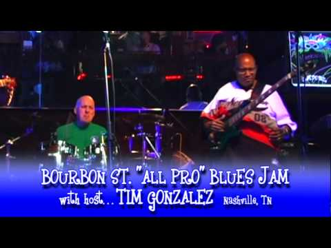 ALL PRO BLUES JAM with host TIM GONZALEZ